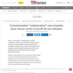 """Paris, 3 mars 2015 : Consommation """"collaborative"""": une enquête pour mieux cerner le profil de ses adeptes"""