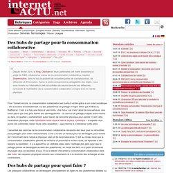 Des hubs de partage pour la consommation collaborative