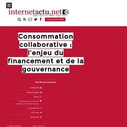 Consommation collaborative : l'enjeu du financement et de la gouvernance