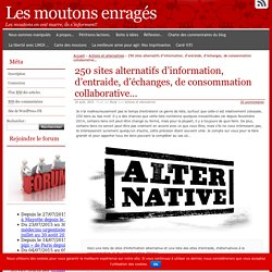 250 sites alternatifs d'information, d'entraide, d'échanges, de consommation collaborative…