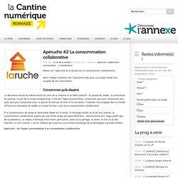 Apéruche #2 La consommation collaborative