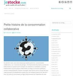 Petite histoire de la consommation collaborative - jestocke.com