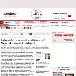 Indice de la consommation collaborative ? Mesure du pouvoir de partager ?