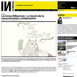 Media - La revue INfluencia : Le boom de la consommation collaborative