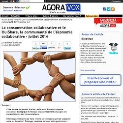 La consommation collaborative et le OuiShare, la communauté de l'économie collaborative - Juillet 2014