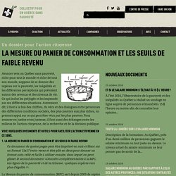 La Mesure du panier de consommation et les seuils de faible revenu - Collectif pour un Québec sans pauvreté