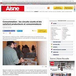 L AISNE 24/01/16 Consommation : les circuits courts et bio satisfont producteurs et consommateurs