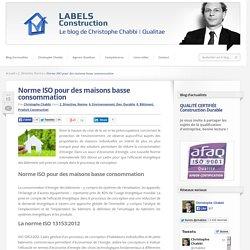 Norme ISO pour des maisons basse consommation
