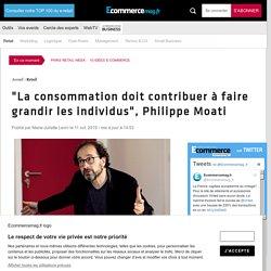 """""""La consommation doit contribuer à faire grandir les individus"""", Philippe Moati"""