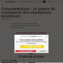Consommation: la panne de croissance des champions mondiaux - Les Echos