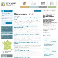 Consommation - Design - Packaging France