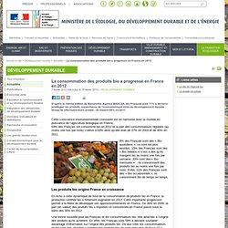 La consommation des produits bio a progressé en France en 2012