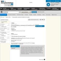 DOCUMENTATION FRANCAISE 21/03/07 Consommation, commerce et mutations de la société - AVIS adopté par le Conseil économique et so