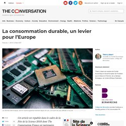 La consommation durable, unlevier pourl'Europe