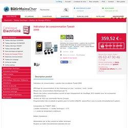 Indicateur de consommation Tywatt 2000 - Gestion de l'énergie RT2012 - Tableau électrique - Electricité - Bâtir Moins Cher