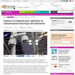 Capteurs et logiciels pour optimiser la consommation électrique des bâtiments
