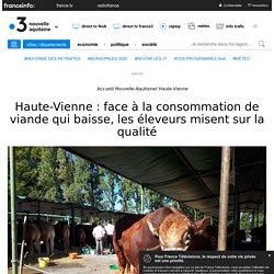 FRANCE 3 09/09/18 Haute-Vienne : face à la consommation de viande qui baisse, les éleveurs misent sur la qualité