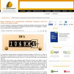 Baisse historique de la consommation énergétique française et boom de l'éolien et du solaire en 2009