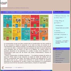 « Jeunes, consommation et attitude citoyenne » - Centre d'Entrainement aux méthodes d'éducation Active