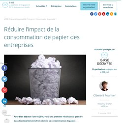 Réduire l'impact de la consommation de papier des entreprises