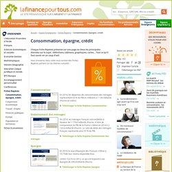 Consommation, épargne, crédit