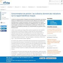 EFSA 22/01/15 Consommation de poisson: les scénarios donnent des indications sur le rapport bénéfices-risques