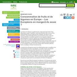 EUFIC - JANV 2012 - Consommation de fruits et de légumes en Europe – Les Européens en mangent-ils assez ?