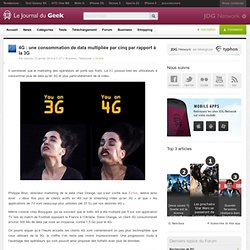 4G : une consommation de data multipliée par cinq par rapport à la 3G