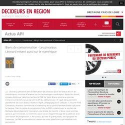 Biens de consommation - Les pinceaux Léonard misent aussi sur le numérique / Actus API / Bretagne Pays de Loire / Décideurs en Région