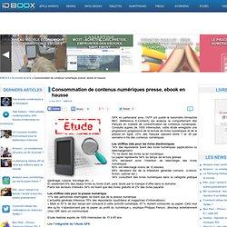 Consommation de contenus numériques presse, ebook en hausse