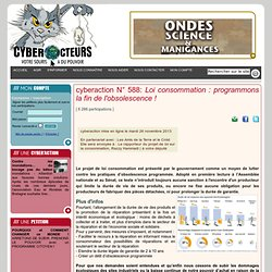 cyberaction Loi consommation : programmons la fin de l'obsolescence !