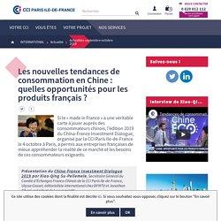 Les nouvelles tendances de consommation en Chine : quelles opportunités pour les produits français ?