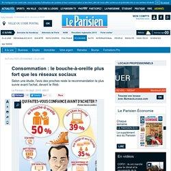 Consommation : le bouche-à-oreille plus fort que les réseaux sociaux
