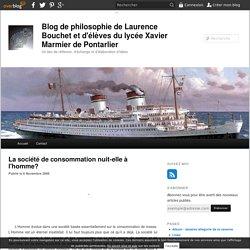 La société de consommation nuit-elle à l'homme? - Blog de philosophie de Laurence Bouchet et d'élèves du lycée Xavier Marmier de Pontarlier