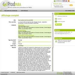 INRA - OCT 2010 - La consommation de légumes des ménages français : préparation domestique ou achats de produits transformés