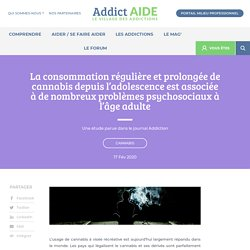 La consommation régulière et prolongée de cannabis depuis l'adolescence est associée à de nombreux problèmes psychosociaux à l'âge adulte