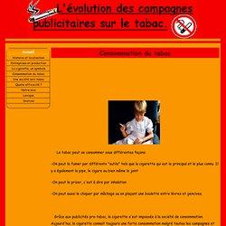 Consommation du tabac - L'évolution des campagnes publicitaires sur le tabac.