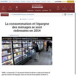 La consommation et l'épargne des ménages se sont redressées en 2014