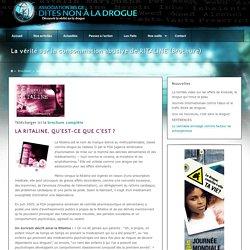 La vérité sur la consommation abusive de RITALINE (Brochure)