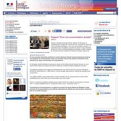 CENTRE D ANALYSE STRATEGIQUE - JANVIER 2011 - Rapport pour une consommation durable