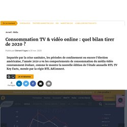 Consommation TV & vidéo online : quel bilan tirer de 2020 ?