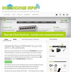 Test de l'Eco-Devices : Suivez vos consommations