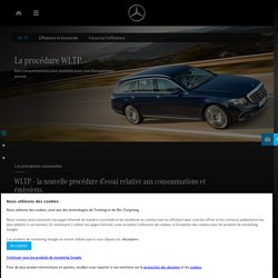 Mercedes-Benz et la WLTP : les principales nouveautés