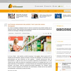 """Les Français consomment des produits """"verts"""" pour des raisons écologiques - 05/01/17"""