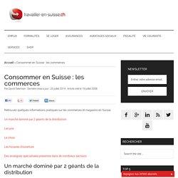 Consommer en Suisse : les commerces