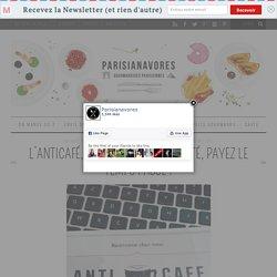 L'Anticafé, consommez à volonté, payez le temps passé ! - Parisianavores
