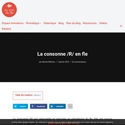 La consonne /R/ en fle — Au son du fle - Michel Billières