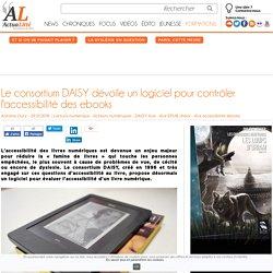 Le consortium DAISY dévoile un logiciel pour contrôler l'accessibilité des ebooks