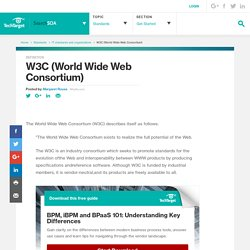 World Wide Web Consortium definition - SearchSOA