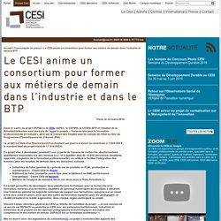 Le CESI anime un consortium pour former aux métiers de demain dans l'industrie et dans le BTP